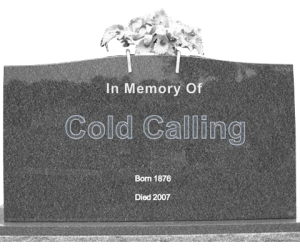 "The ""Death of the Cold Call"""