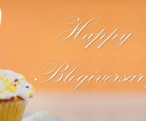 """Happy """"Blogiversary"""""""