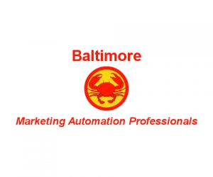 Marketing Automation Professionals of the World, Unite!